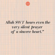 If you wanna talk to ALLAH SWT, no need to shout nor cry out loud. He knows what's in every heart. ..