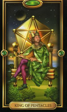 Gilded Tarot | King of Pentacles- sense of security and accomplishment.....solid foundation and strong sense of self....grounded....hard work from bottom to top....experienced.....traditional...material success and wealth