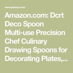Amazon.com: Dcrt Deco Spoon Multi-use Precision Chef Culinary Drawing Spoons for Decorating Plates, set of 2: Kitchen & Dining