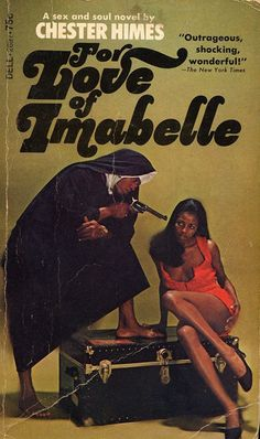 For Love of Imabelle | Chester Himes