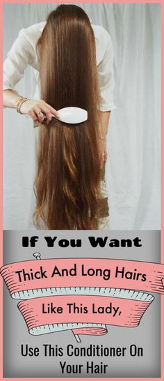If You Want Thick And Long Hairs Like This Lady, Use This Conditioner On Your Hairhair longhair haircaretips hairconditioner conditioner 645492559071995971 Long Hair Tips, Grow Long Hair, Beauty Tips For Hair, Grow Hair, Thick Long Hair, Hair Thickening Treatment, Homemade Hair Conditioner, Hair Growing Tips, Extreme Hair Growth