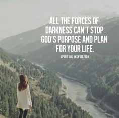 Nothing can stop God's purpose and plan for your life