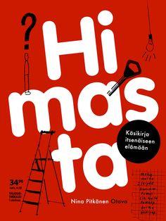 Title: Himasta   Author: Nina Pitkänen   Designer: Matti Pikkujämsä