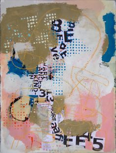 VARIANCES OF KINDNESS acrylic, house-paint, collage, pencil and oil pastel on paper. 22x30 inches. 2014