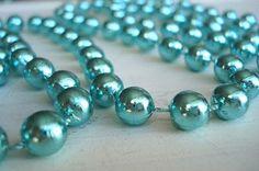 Not really pearls but close enough..aqua beads