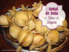 El tamal de bola es típico de Chiapas. SAGARPA SAGARPAMX #SomosProductores