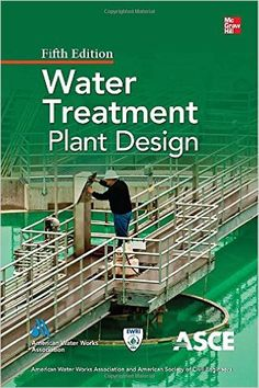 Buy Water Treatment Plant Design, Fifth Edition by American Society of Civil Engineers, American Water Works Association and Read this Book on Kobo's Free Apps. Discover Kobo's Vast Collection of Ebooks and Audiobooks Today - Over 4 Million Titles! Mechanical Engineering, Civil Engineering, Process Engineering, Mechanical Design, Electrical Engineering, English Book, Water Treatment, Types Of Plants, Hydroponics