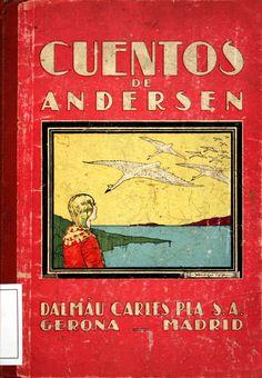 Cuentos de Andersen/ [Hans Christian Andersen]; adaptación de Gisèle Vallerey; traducción de Carlos Rahola (1936)