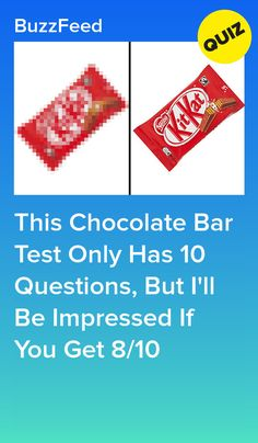 This Chocolate Bar Test Only Has 10 Questions, But I'll Be Impressed If You Get Quizzes About Boys, Quizzes For Kids, Quizzes Food, Quizzes Funny, Fun Quizzes To Take, Buzzfeed Personality Quiz, Personality Quizzes, Choclate Bar, Chocolate