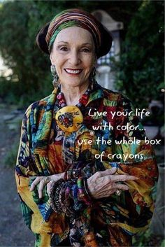 """""""Live your life with color."""" Live your life with color. Aging Gracefully Quotes, Fashion Over 50, Fashion Edgy, Cheap Fashion, Fashion 2017, Fashion Trends, Live Your Life, Kids Nutrition, Womens Fashion For Work"""