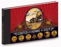 """Französisches Bilderbuch """"Contes d`un homme de gout"""" von Christoph Mueller – mundo azul"""