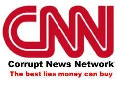 CNN- the Corrupt News Network
