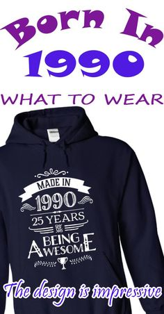 """[TEE FOR 2015] WERE YOU BORN IN 1990? If yes, this Special Edition Hoodie/TShirt is a MUST HAVE for you! - """"Made In 1990 - 25 Years Of Being Awesome"""". 100% UNIQUE DESIGN - NOT AVAILABLE IN ANY STORES -   100% Designed and Printed in the USA. We ship worldwide! Safe and Secure Checkout via Paypal/Visa/Mastercard. [Hoodie : only $39.99 - Normally : $47. Tee : only $23.99 - Normally : $29]. Get this exclusive shirt TODAY to show how awesome you are!"""