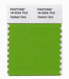 ;) ;) Radiant Okra! Pantone Announces Seasonal Schedule & New Color for Spring 2014! ;) ;)