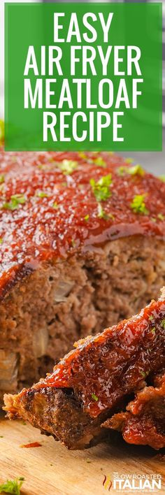 Air fryer meatloaf is perfectly seasoned and topped with a sweet and tangy glaze. Make this easy meatloaf recipe for dinner in under an hour! #AirFryerMeatloaf #Meatloaf #ComfortFood Easy Meatloaf, Meatloaf Recipes, The Slow Roasted Italian, Meat Loaf Recipe Easy, Air Fryer Recipes Easy, Fast Easy Meals, Edible Food, Instant Pot Dinner Recipes, Ground Beef Recipes