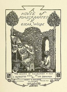 First UK Edition of A House of Pomegranates.  Title Page by C. Ricketts & C.H. Shannon.