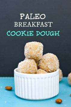 Paleo Breakfast Cookie Dough- This delicious, no bake paleo breakfast cookie dough is perfect for a grab and go breakfast and ready in 5 minutes! These are paleo, vegan, and gluten-free. Paleo Dessert, Paleo Breakfast Cookies, Paleo Sweets, Breakfast Recipes, Free Breakfast, Paleo Cookies, Breakfast Bites, Perfect Breakfast, Paleo Recipes