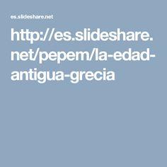 http://es.slideshare.net/pepem/la-edad-antigua-grecia