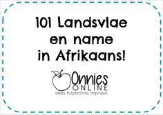 Landsvlae en name in Afrikaans! Afrikaans, Teaching Resources, Flags, Names, Education, Math, Learning, Fun, Geography