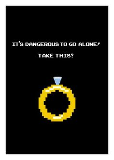 Wedding Its Dangerous To Go Alone Geeky Greeting Card. $3.00, via Etsy.
