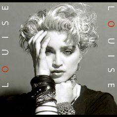 Louise (Self Titled) #Madonna