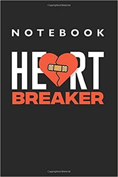 Heartbreaker Notebook: Lined College Ruled Notebook inches, 120 pages): For School, Notes, Drawing, and Journaling Notebooks, Journals, First Video, School Notes, Kindle App, 3 In One, Journal Notebook, Machine Learning, Book Review
