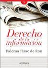 Derecho de la Información / Paloma Fisac de Ron