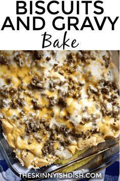 Biscuits and Gravy Bake - The Skinnyish Dish