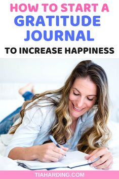 How to start a gratitude journal to increase happiness. Journaling and gratitude are both great ways to increase your happiness in life. #gratitude #gratitudejournal #journal #journaling #journalingideas #howtojournal #mentalhealth #happiness #selfcare #selfimprovement #mindfulness #mindfulliving