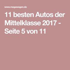 11 besten Autos der Mittelklasse 2017 - Seite 5 von 11