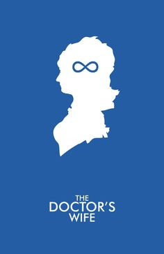 "A modern design poster with art inspired by ""The Doctor's Wife"" episode of Doctor Who. Poster features the silhouette of the TARDIS given human form (Idris) and the infinity symbol representing her omniscient knowledge; a suggestion of the central plot element in the episode. {Doctor Who}"