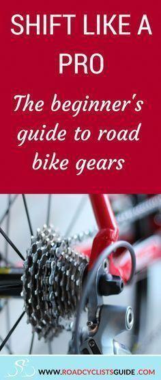 How To Change Gear On A Road Bike Properly Road Bike Gear Road