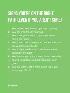 Signs You're On the Right Path (Even If You Aren't Sure)