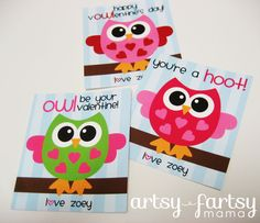 How adorable are these FREE owl printable valentines. Using these!   (from: artsy-fartsy mama)