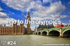 go to the olympics, #24 on our travel bucket list