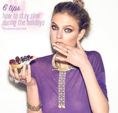 Survival Guide: 6 Tips for Staying Slim During the Holidays