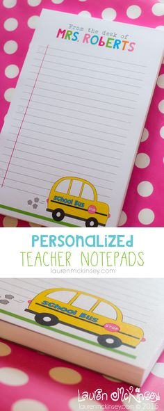 Personalized school bus teacher notepads from Lauren McKinsey. {in her Etsy shop}