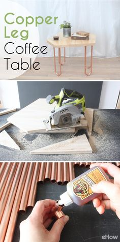 Make your own unique coffee table with copper legs with help from this easy-to-follow diy: http://www.ehow.com/how_12343248_make-coffee-table-copper-legs.html?utm_source=pinterest.com&utm_medium=referral&utm_content=freestyle&utm_campaign=fanpage