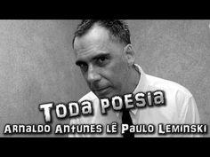 "▶ Arnaldo Antunes lê Paulo Leminski (Booktrailer de ""Toda poesia"") - YouTube"