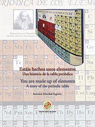 Estáis hechos unos elementos : una historia de la tabla periódica = You are made up of elements : a story of the periodic table / Antonio Marchal Ingrain #novetatsfiq Periodic Table, Up, Diagram, Periotic Table, Facts, Historia