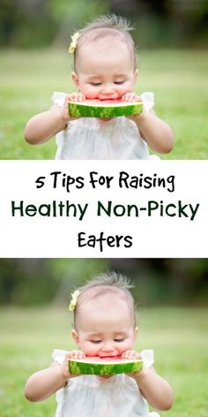 5 Tips For Raising Healthy Non-Picky Eaters