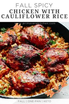 This Spicy Chicken with Cauliflower Rice recipe is the perfect Fall dish. Also, it is low carb, gluten-free and whole30 one-pan meal that takes about 30 minutes to be ready! The Chicken is juicy and it's served over cauliflower rice.