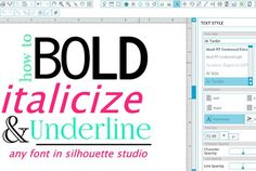 Silhouette Studio Hack: How to Make Text Bold, Italicized and Underlined