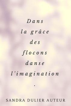 Hiver : inspirations citation par Sandra Dulier. Découvrir les autres visuels poétiques sur http://www.sandradulier.com/blog/pinterest/hiver-poetique-inspirations.html