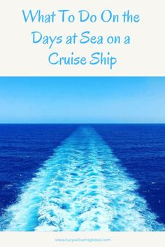 What To Do On the Days at Sea on a Cruise Ship