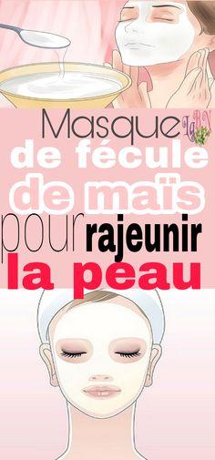 Masque de fécule de maïs pour rajeunir la peau #masque #fécule #maïs #rajeunir #peau