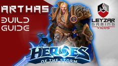 Heroes of the Storm (Gameplay) - Arthas Build Guide - Crown Prince Skin ...