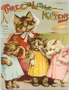 """""""Three Little Kittens"""" ~ Vintage children's book"""