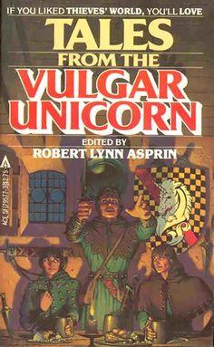 Tales from the Vulgar Unicorn (Thieves' World bk 2)