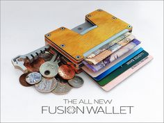 The Fusion Wallet 2 by Thomas Johnson — Kickstarter. The Fusion Wallet 2 is a bold new design, For carrying your cards, cash and even your coins, Its CNC Machined and it comes in 3 sizes.